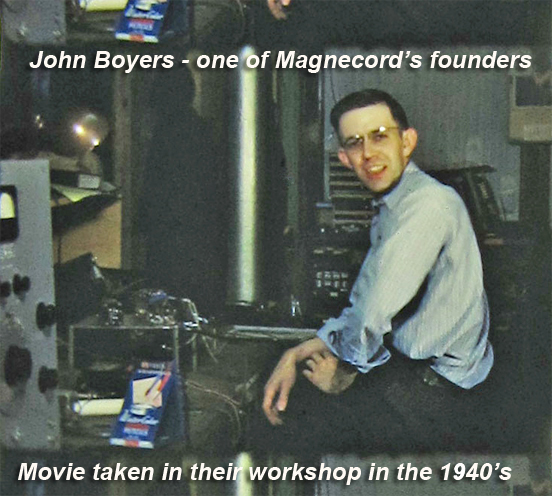 John Boyers one of the original founders of Magnecord in 1949
